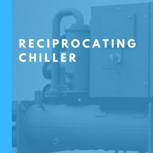Reciprocating Chiller