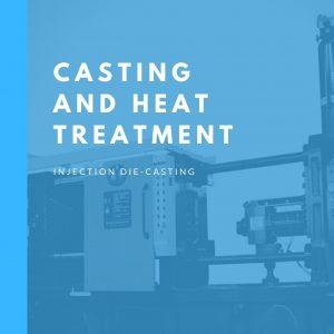 Casting & Heat Treatment